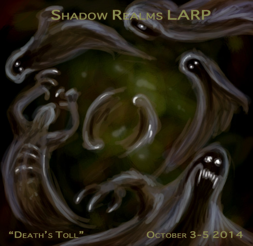 "Poster for Shadow Realms LARP Event ""Death's Toll"""